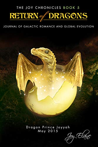 Free: Return of Dragons: Journal of Galactic Romance and Global Evolution