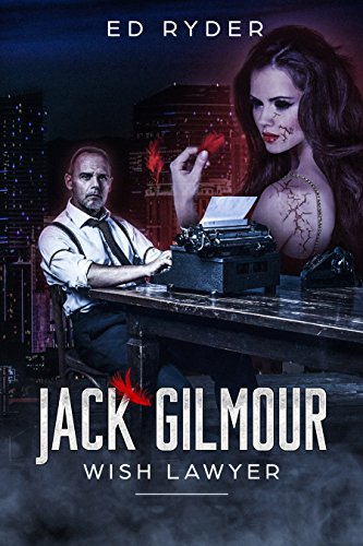 Free: Jack Gilmour: Wish Lawyer