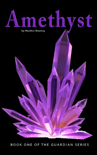 Free: Amethyst (#1 of the Guardian series)