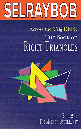 Free: Across the Trig Divide: The Book of Right Triangles