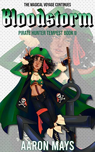 Free: Bloodstorm (Pirate Hunter Tempest Book 2)