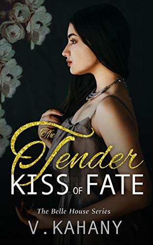 The Tender Kiss of Fate