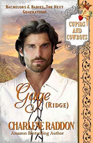 Free: Gage (RIdge), Cupids & Cowboys Book 7