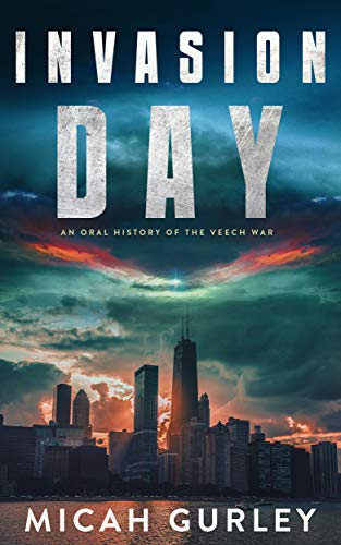 Free: Invasion Day: An Oral History of the Veech War