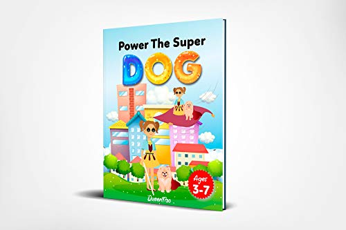 Power The Super Dog