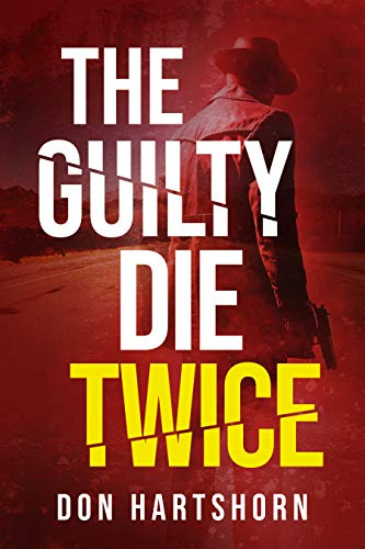The Guilty Die Twice
