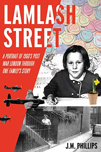 Lamlash Street: A Portrait of 1960's Post-War London Through One Family's Story