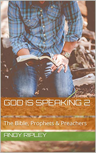 Free: God Is Speaking 2 (The Bible, Prophets & Preachers)