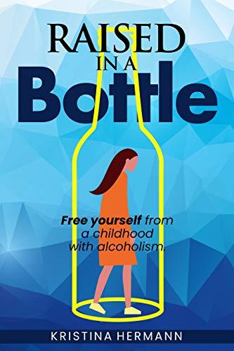 Free: Raised in a bottle