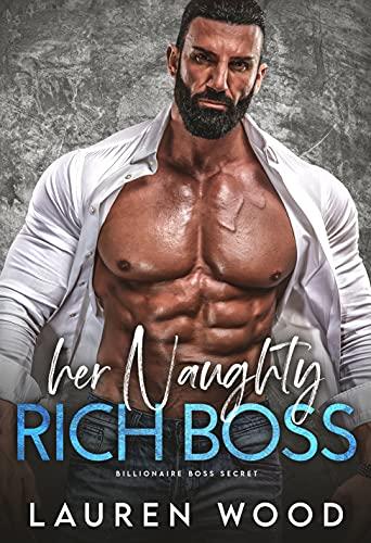 Her Naughty Rich Boss