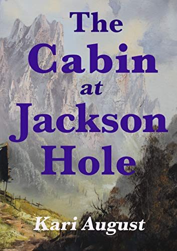 The Cabin at Jackson Hole
