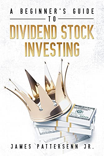 A Beginner's Guide to Dividend Stock Investing