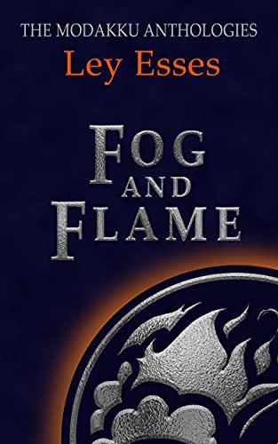 Free: Fog and Flame