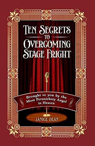 Ten Secrets to Overcoming Stage Fright