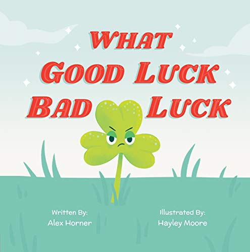 Free: What Good Luck Bad Luck