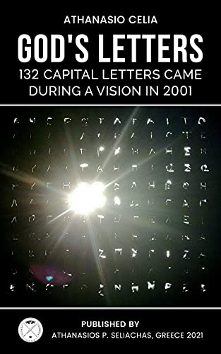God's letters: 132 Capital Letters Came During a Vision in 2001