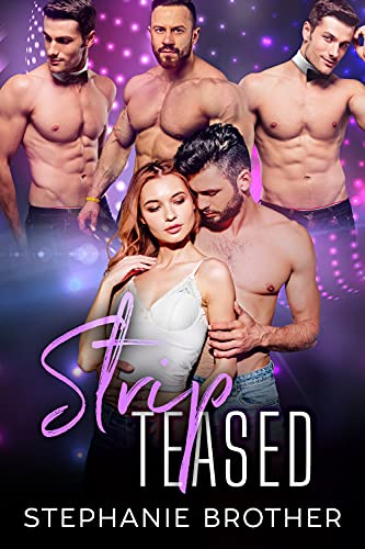 StripTeased: A Standalone Roommate Reverse Harem Romance