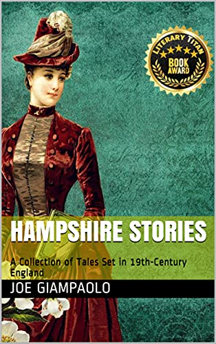 Hampshire Stories, A Collection of Tales Set in 19th-Century England