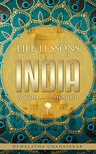 LIFE LESSONS FROM INDIA – A WOMAN'S MEMOIR
