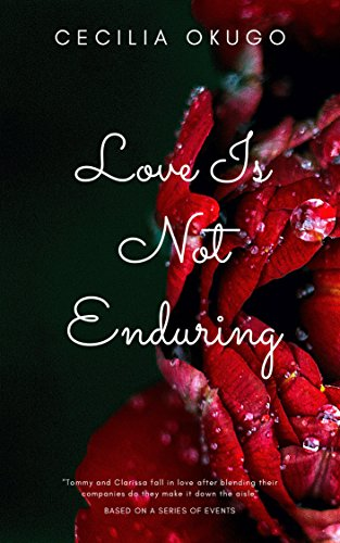 Love Is Not Enduring