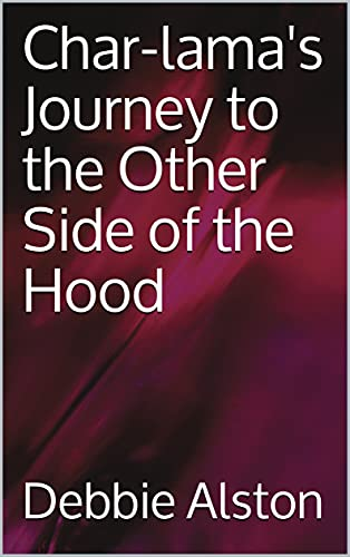 Free: Char-lama's Journey to the Other Side of the Hood