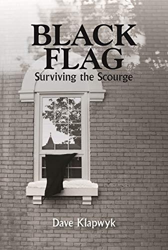 Black Flag – Surviving the Scourge