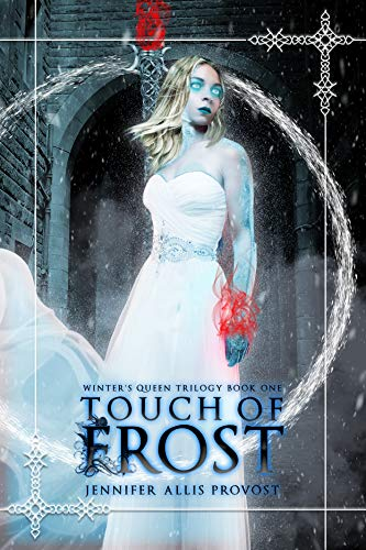 Touch of Frost (Winter's Queen Book 1)