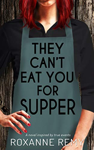 They Can't Eat You for Supper
