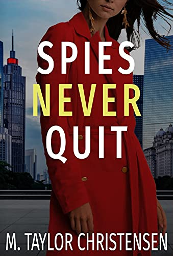 Spies Never Quit