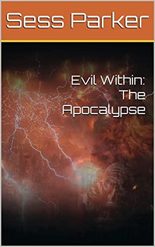 Free: Evil Within: The Apocalypse