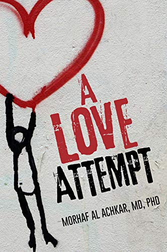 Free: A Love Attempt: Your Practical Guide to Love